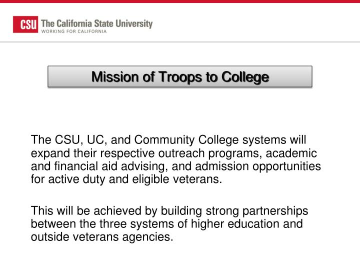 Mission of Troops to College