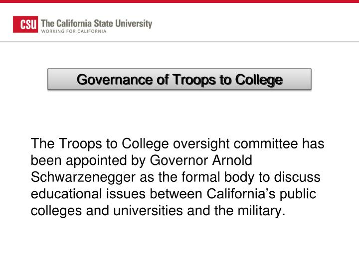 Governance of Troops to College