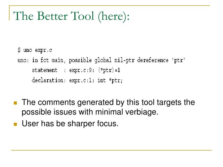 The Better Tool (here):