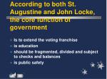 according to both st augustine and john locke the core function of government