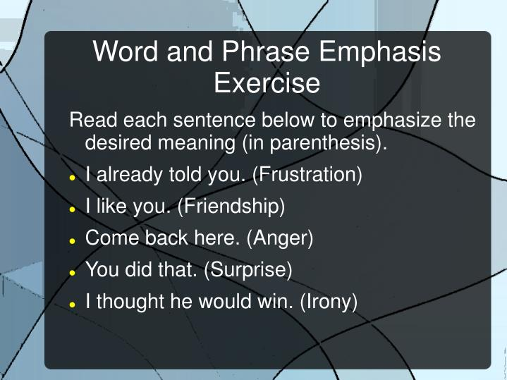 Word and Phrase Emphasis Exercise