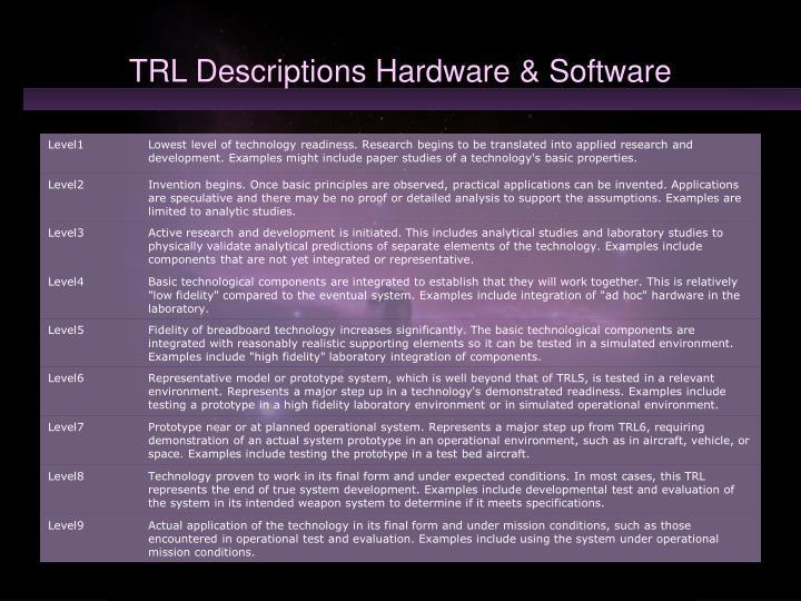 Trl descriptions hardware software