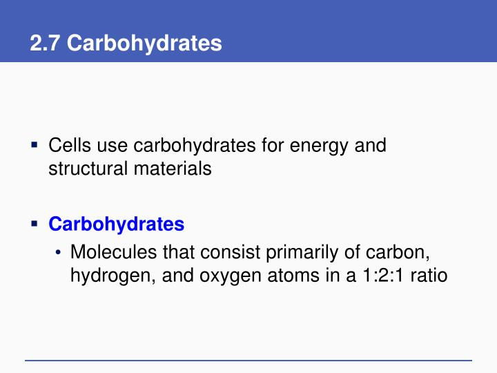 2.7 Carbohydrates