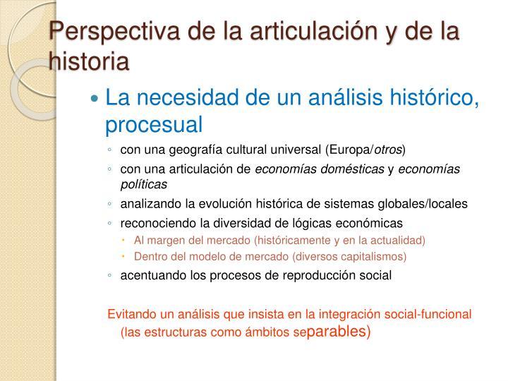 Perspectiva de la articulación y de la historia