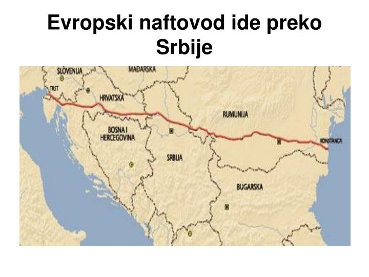Evropski naftovod ide preko Srbije
