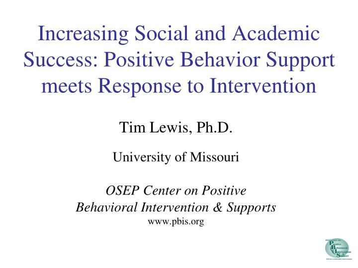 increasing social and academic success positive behavior support meets response to intervention n.