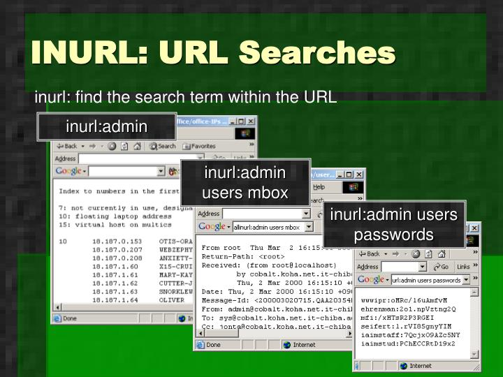 INURL: URL Searches