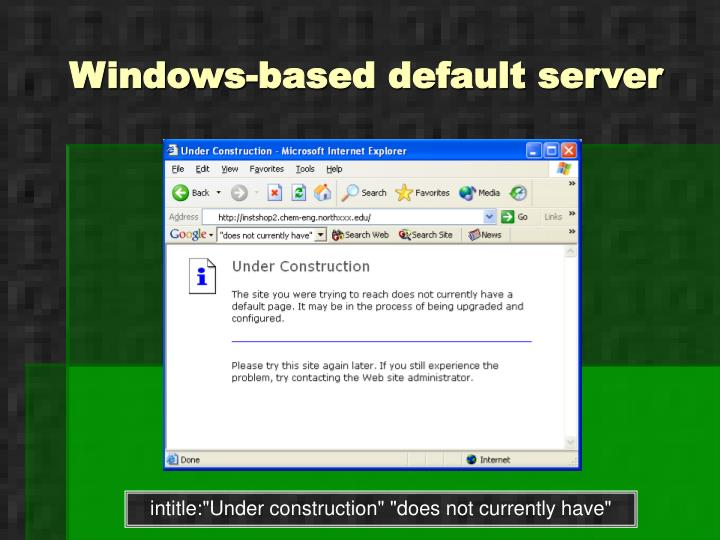 Windows-based default server