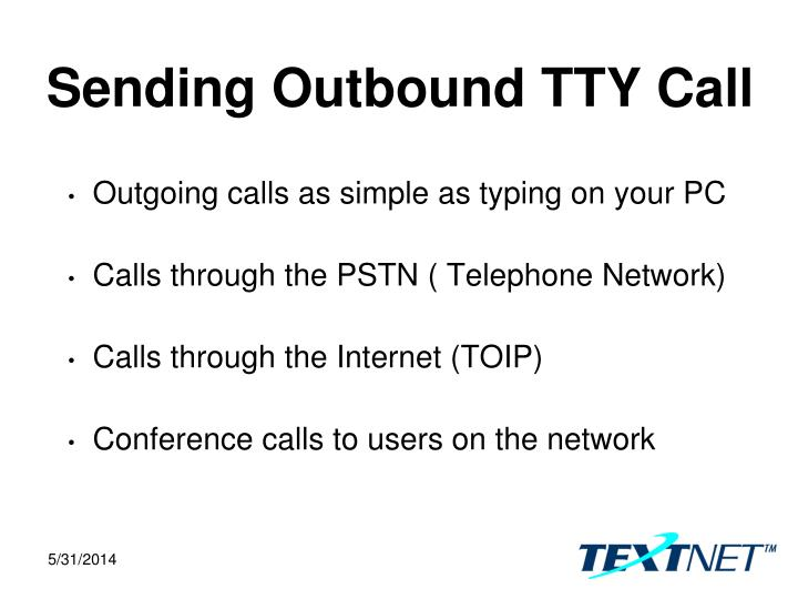 Sending Outbound TTY Call