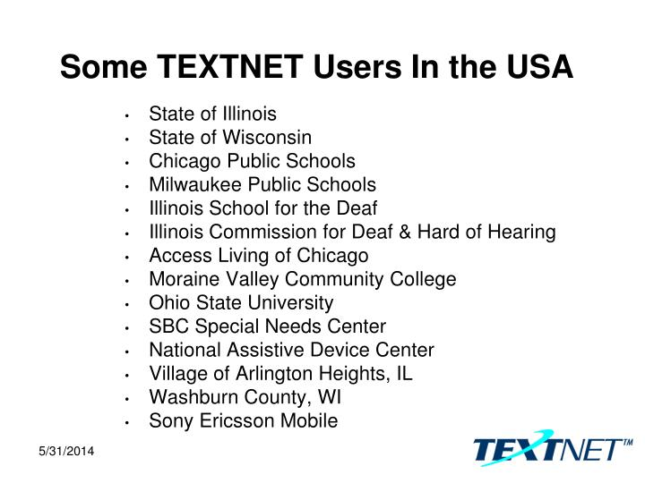 Some TEXTNET Users In the USA
