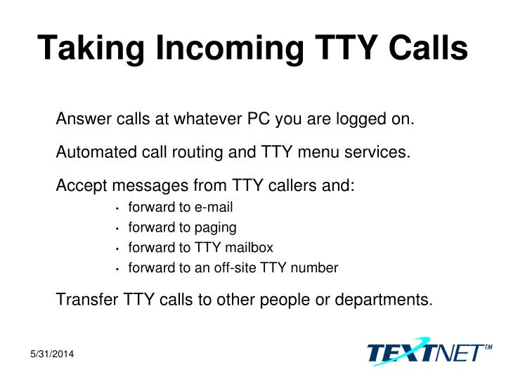Taking Incoming TTY Calls