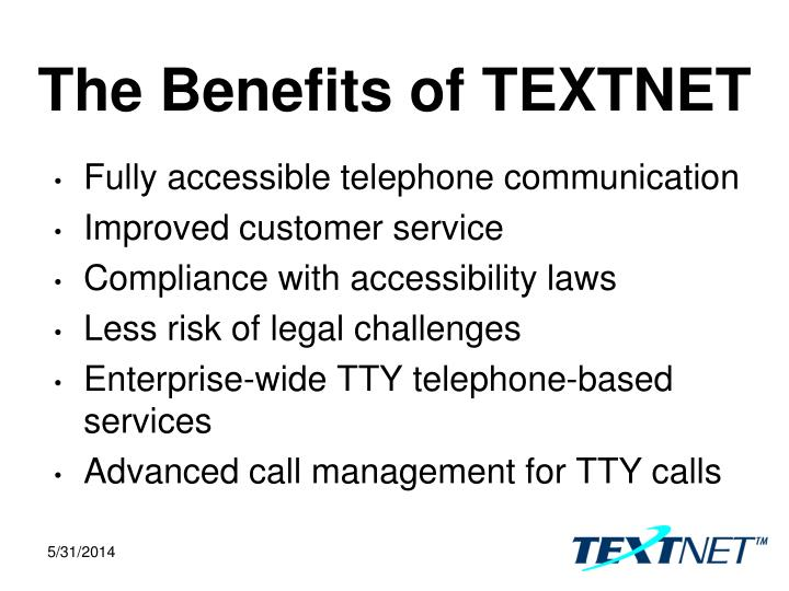 The Benefits of TEXTNET