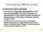 the barbarous vs the civilized1