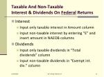 taxable and non taxable interest dividends on federal returns