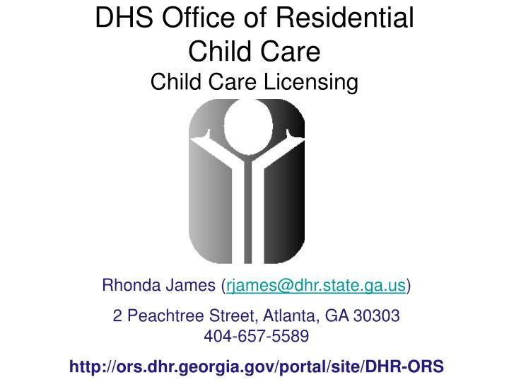 DHS Office of Residential        Child Care