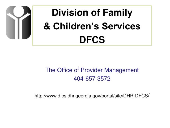 The Office of Provider Management