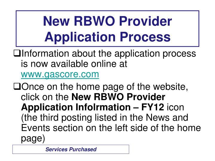 New RBWO Provider Application Process