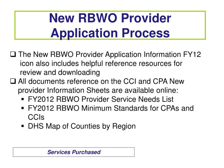 The New RBWO Provider Application Information FY12