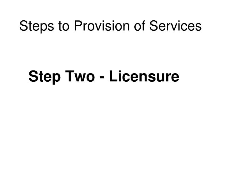 Steps to Provision of Services