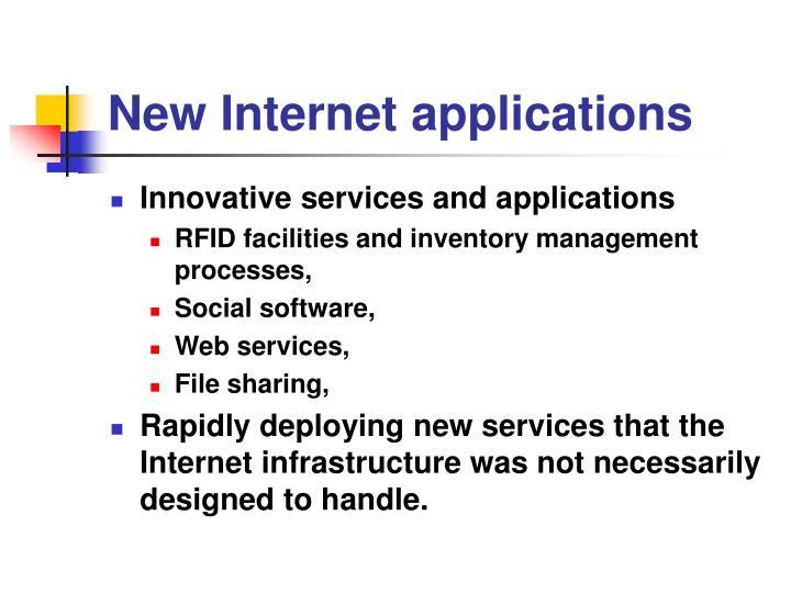 New Internet applications