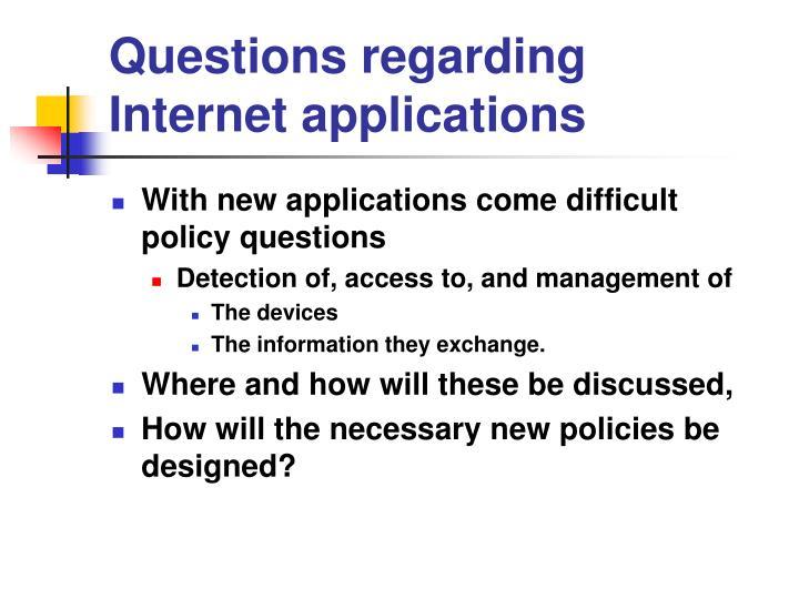 Questions regarding Internet applications