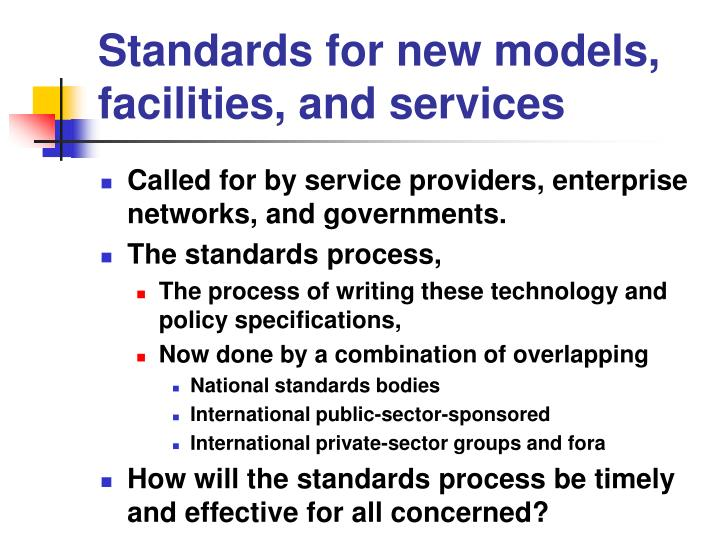 Standards for new models, facilities, and services