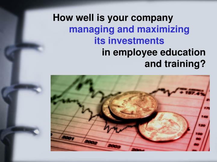 How well is your company