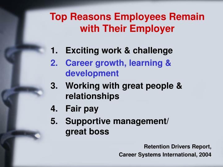 Top Reasons Employees Remain