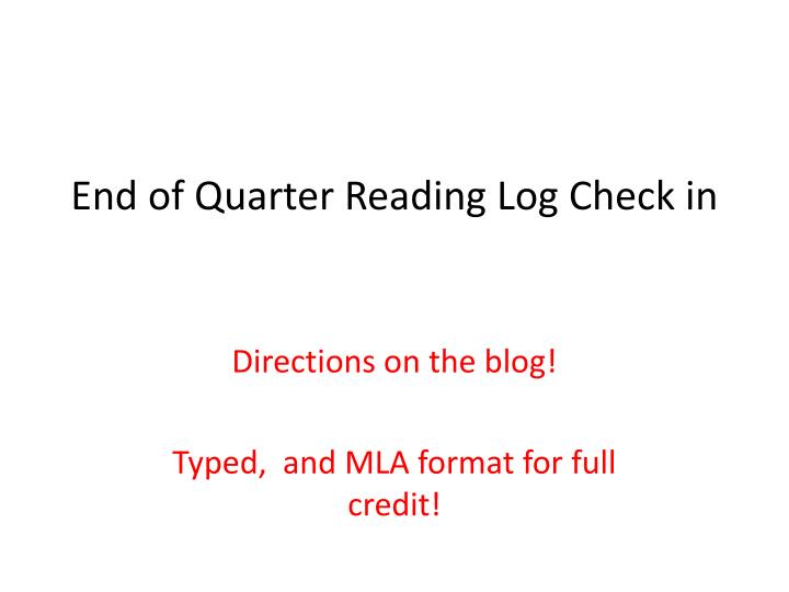end of quarter reading log check in