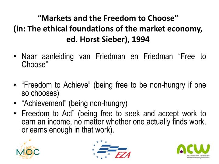"""""""Markets and the Freedom to Choose"""""""