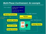 multi phase confinement an example