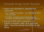 character brings career success