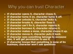 why you can trust character
