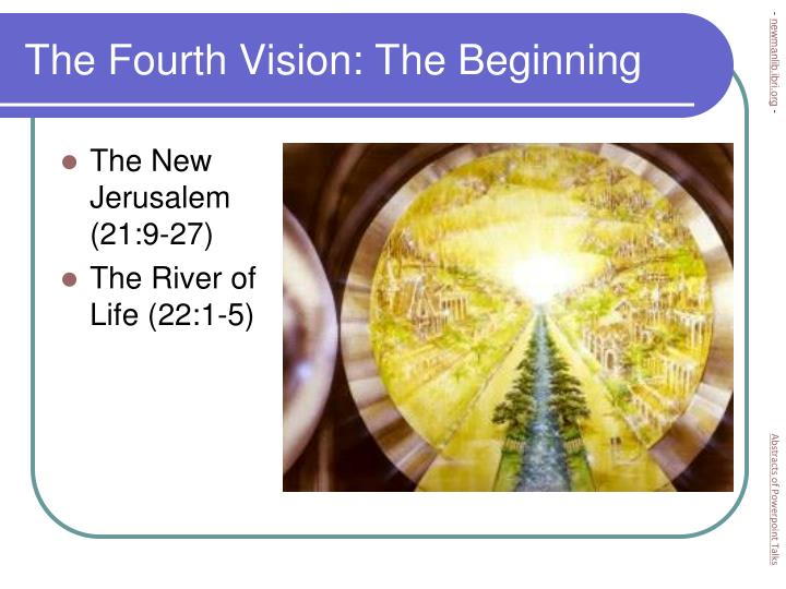 The Fourth Vision: The Beginning