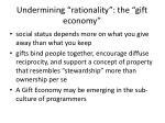undermining rationality the gift economy