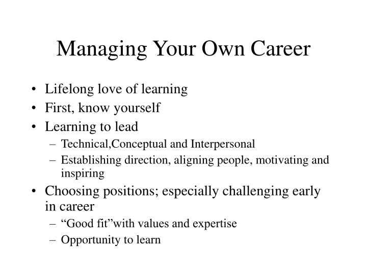 Managing Your Own Career