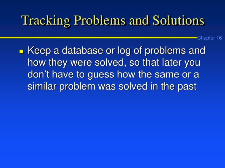 Tracking Problems and Solutions