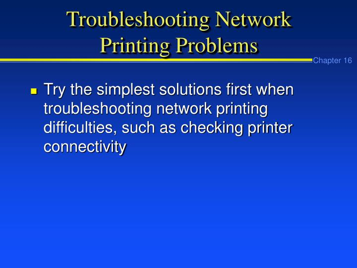 Troubleshooting Network Printing Problems