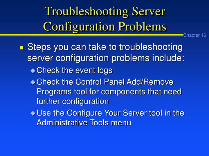 Troubleshooting Server Configuration Problems