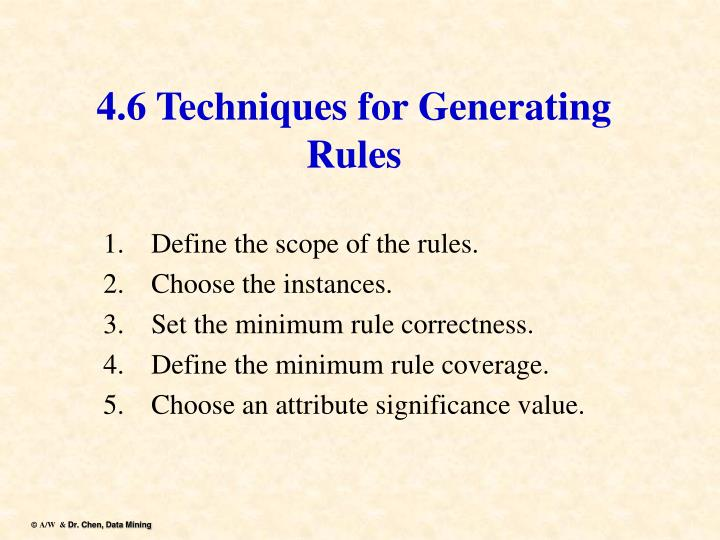 4.6 Techniques for Generating Rules