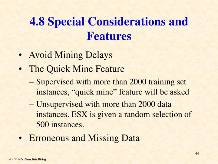 4.8 Special Considerations and Features