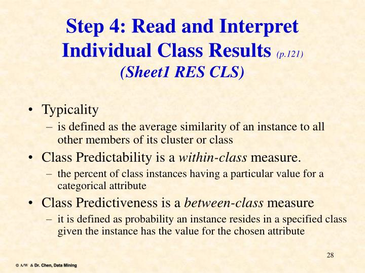 Step 4: Read and Interpret Individual Class Results