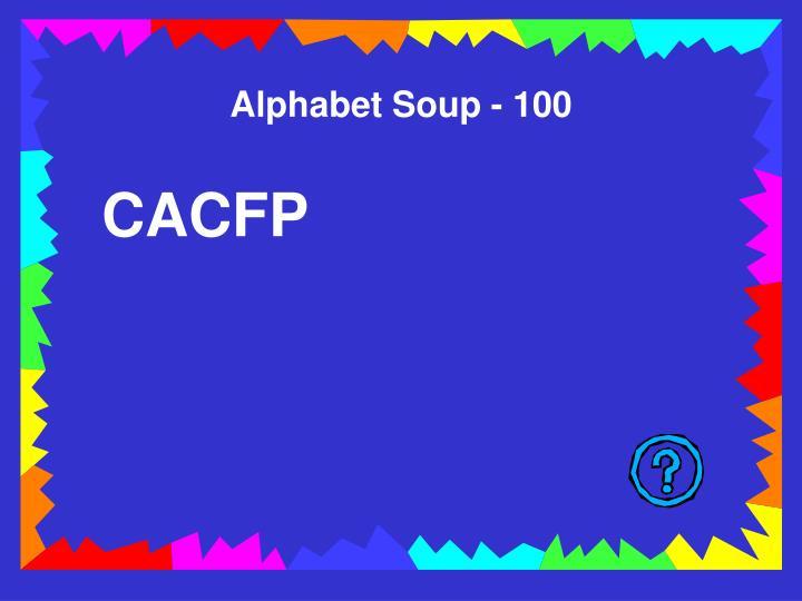 Alphabet Soup - 100