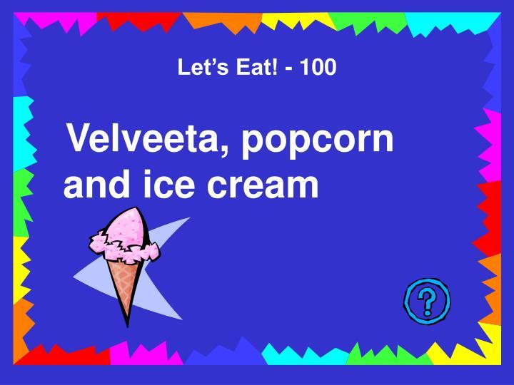 Let's Eat! - 100
