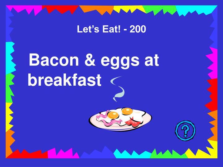 Let's Eat! - 200