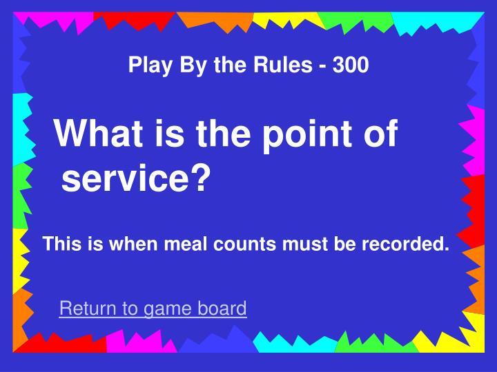 Play By the Rules - 300