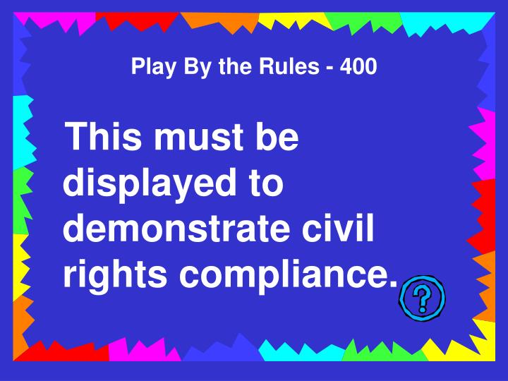 Play By the Rules - 400