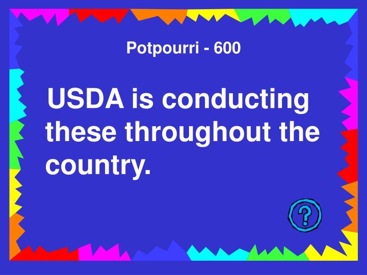 Potpourri - 600