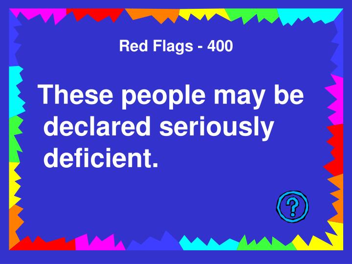 Red Flags - 400