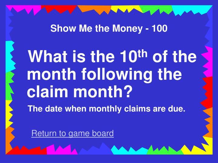 Show Me the Money - 100